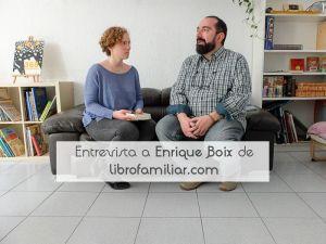 Entrevista a Enrique Boix de librofamiliar.com