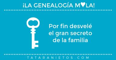 La genealogía mola. Por fin desvelé el gran secreto de la familia
