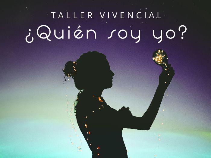 """Taller vivencial """"¿Quién soy yo?"""""""
