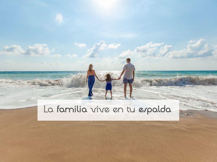 La familia vive en tu espalda