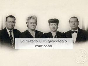 La historia y la genealogía mexicana