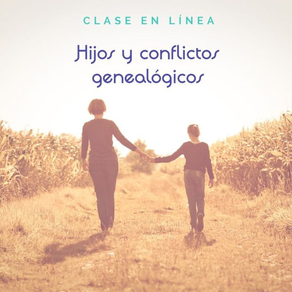 """Clase en línea """"Hijos y conflictos genealógicos"""""""