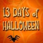 13 Days of Halloween Fun!