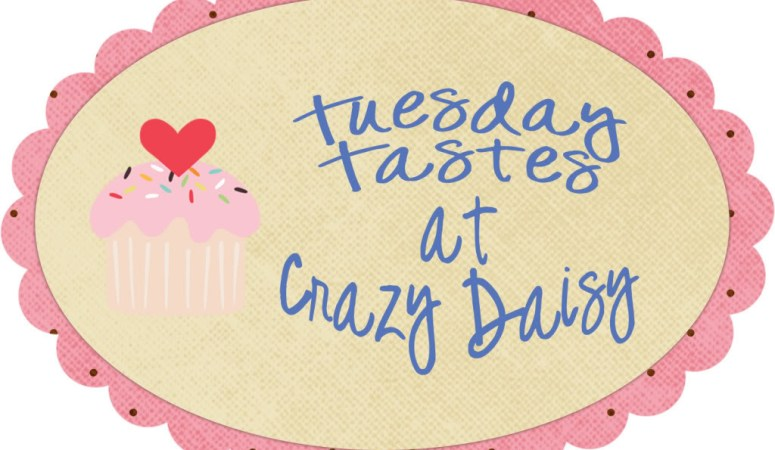 Tuesday Tastes: Linking up some great recipes