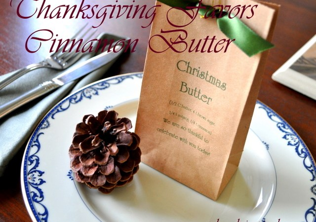 Make Holiday Favors — Handmade Cinnamon Butter!!