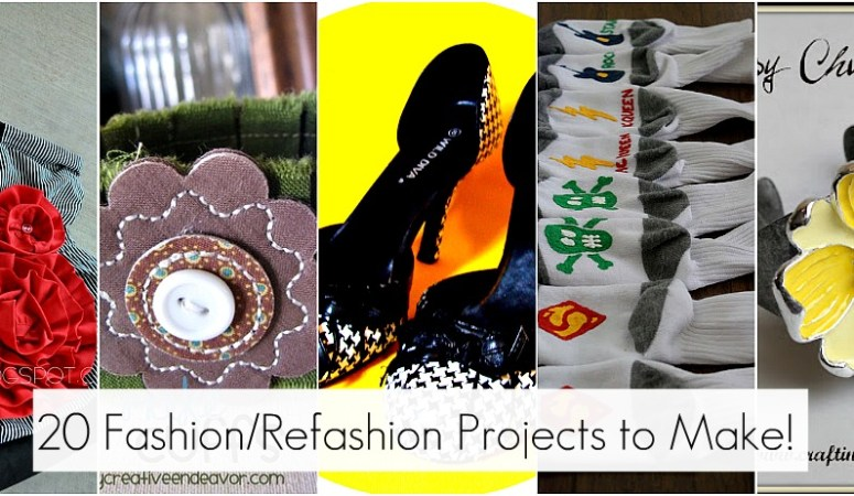 Great Ideas–20 Fashion/Refashon Projects to Make!!