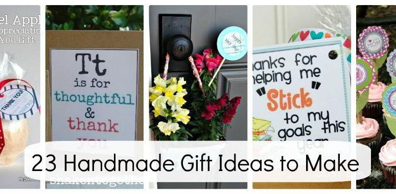 Great Ideas — 23 Handmade Gift Ideas to Make for the Special People in YOUR Life!!