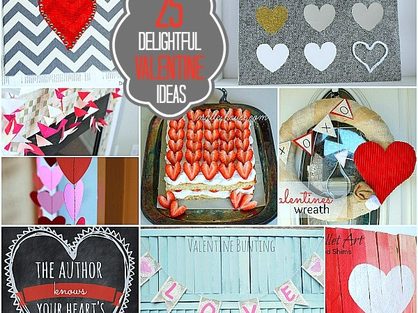 Great Ideas — 25 Easy Ways to Bring Valentine's Day into YOUR Home!