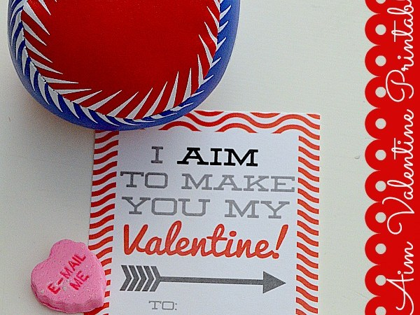 "Valentine's Day Printable: ""Aim"" Valentines!"