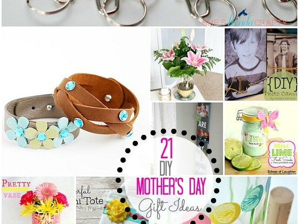 Great Ideas — 21 DIY Mother's Day Gift Ideas!!