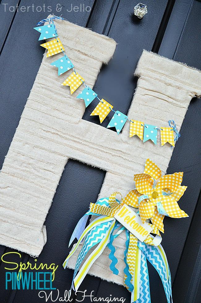 Make A Spring Pinwheel Door Hanging Tatertots And Jello