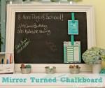 Turn a Mirror into a Chalkboard Organizing Station!