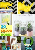 Great Ideas — 20 Ways to bring COLOR into Your Spring Decor!