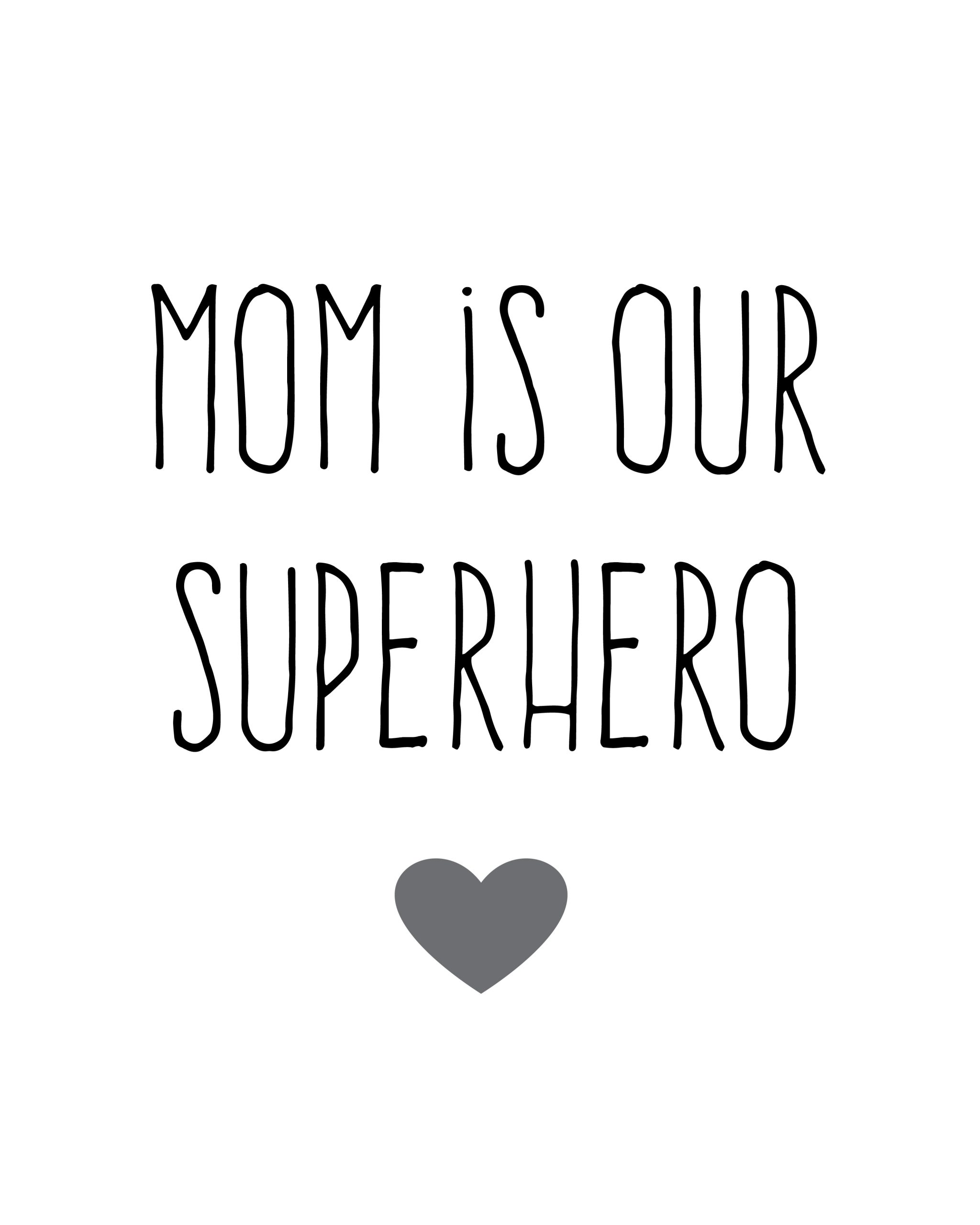 Superhero Mom Quotes Quotesgram