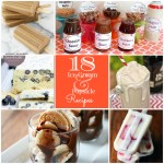 Great Ideas — 18 Refreshing Ice Cream and Popsicle Recipes!