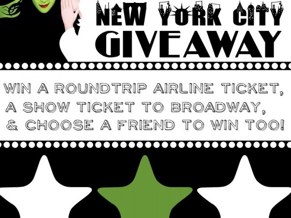 Win a trip to NYC for you and your BFF to see Wicked!!