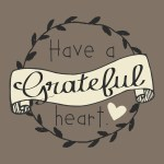 """Have A Grateful Heart"" – Free Thanksgiving Printable Postcards and Hostess Gifts!"