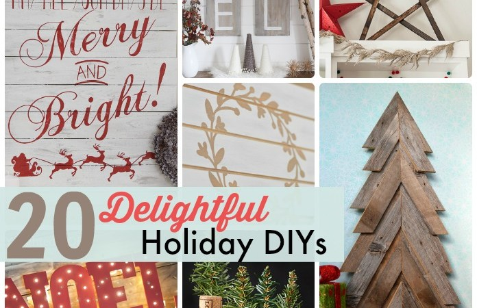 Great Ideas — 20 Delightful Holiday DIYs!
