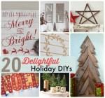Great Ideas — 20 Delightful Holiday DIYs!