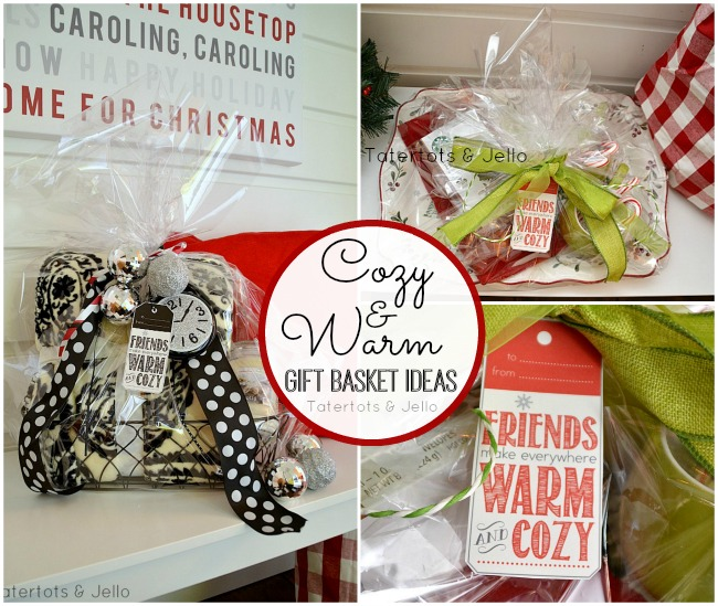 Warm And Cozy Gift Basket Ideas And Free Printable Holiday
