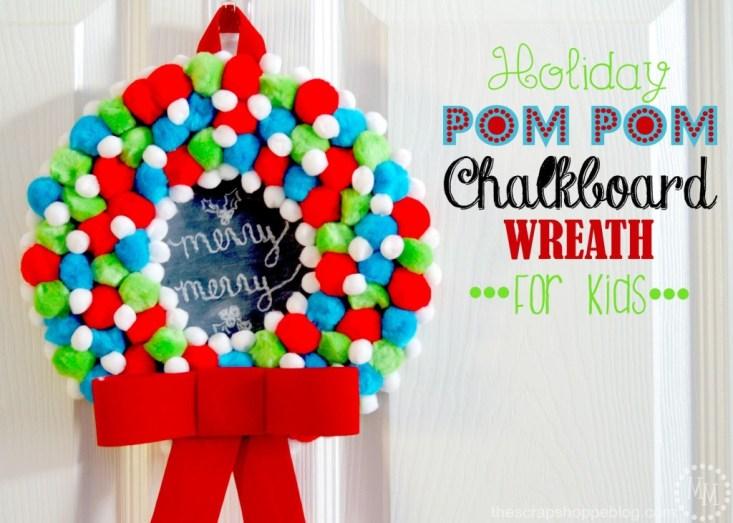 holiday-pom-pom-chalkboard-wreath-for-kids-1024x731