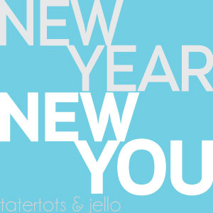 New Year, New You: Being Happy & Healthy in 2015!