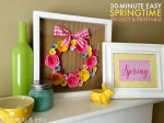 30 Minute Easy Springtime Project [& Free Printable!]