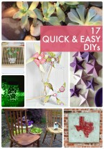 Great Ideas — 17 Quick & Easy DIYs!