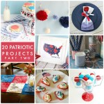 Great Ideas — 20 Patriotic Projects Part Two!