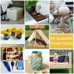 Great Ideas — 20 Summer Home Ideas!