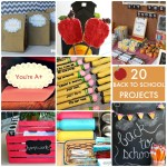 Great Ideas — 20 Back to School Projects!