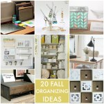 Great Ideas — 20 Fall Organizing Ideas!