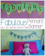 Fabulous Pennant Banner