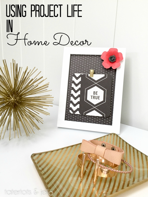project life in home decor