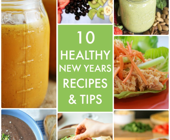 Great Ideas — 10 Healthy New Years Recipes & Tips!