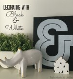 How to Decorate with Black and White