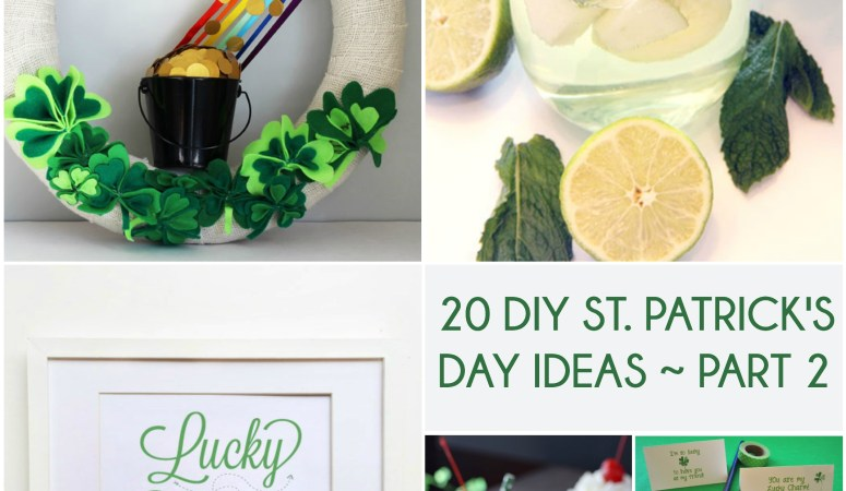 Great Ideas — 20 St. Patrick's Day Ideas Part Two!
