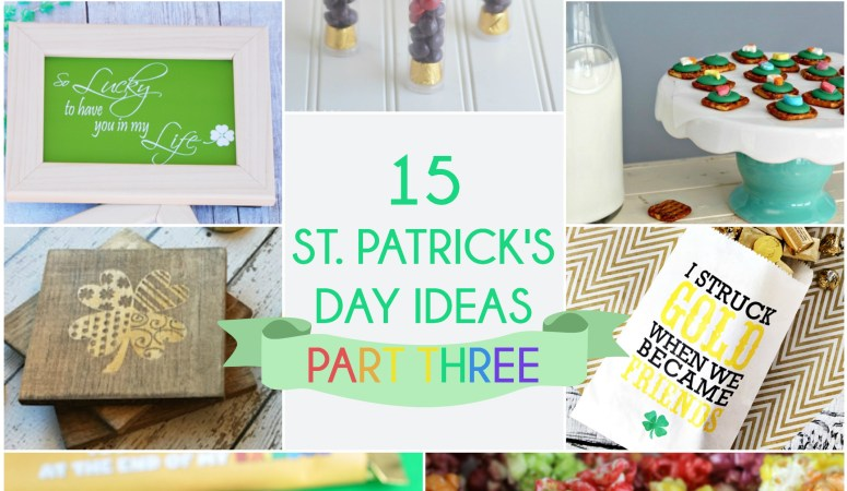 Great Ideas — 15 St. Patrick's Day Ideas Part Three!