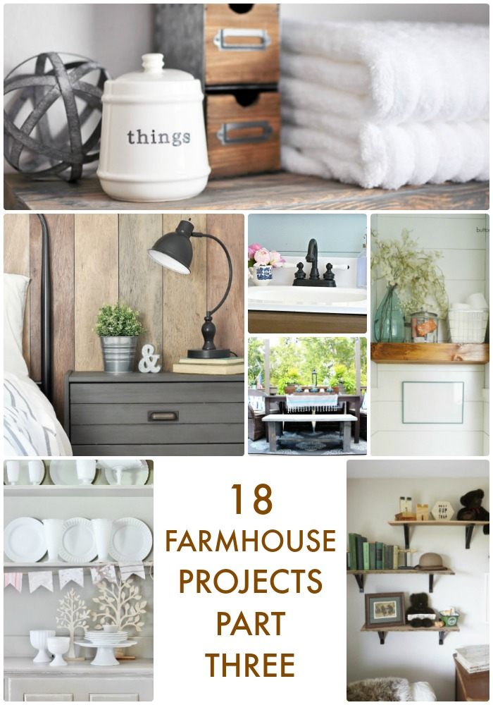 18 Farmhouse Projects Pt 3