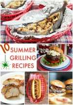 Great Ideas — 10 Summer Grilling Recipes!