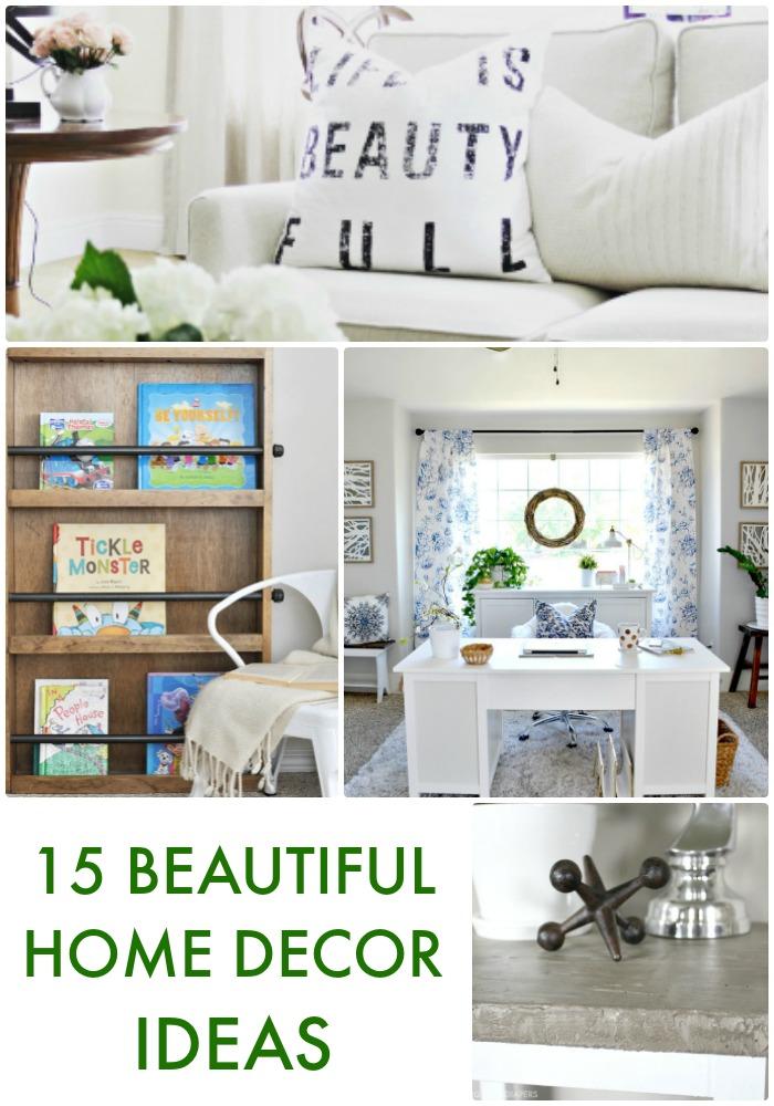 15 Beautiful Home Decor Ideas