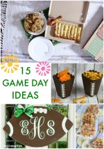 Great Ideas — 15 Game Day Ideas!