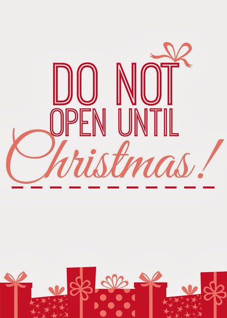 Do not open until christmas printable
