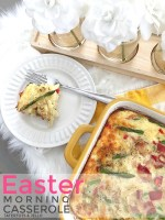 The Most Delicious Easter Morning Casserole