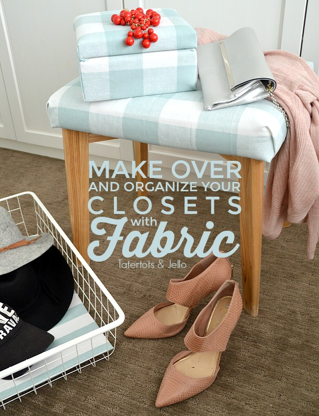 Fabric Closet Organization. Make Over Your Closet With Fabric. Make Fabric  Boxes, Fabric