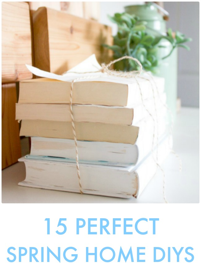 Great Ideas — 15 Perfect Spring Home DIYs!