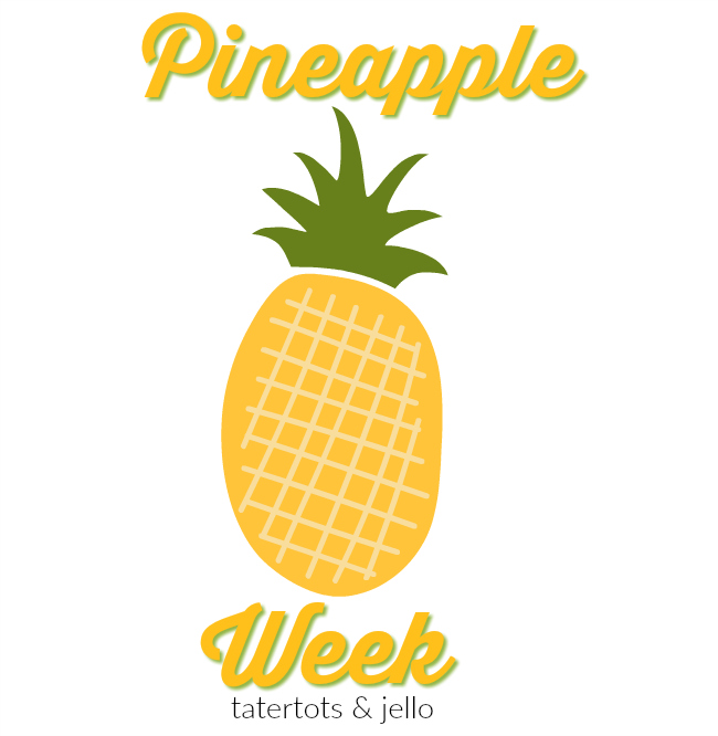 Pineapple Week on Tatertots and Jello. Pineapple party ideas, recipes, printables and more all week!