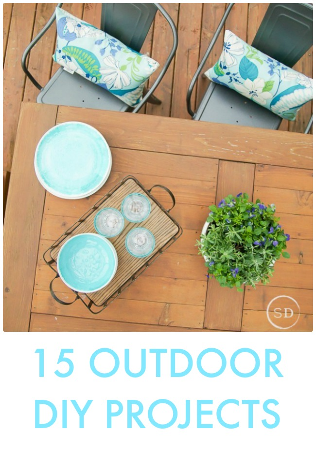 Great Ideas -- 15 Outdoor DIY Projects!