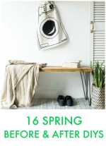 Great Ideas — 16 Spring Before and After DIYs!