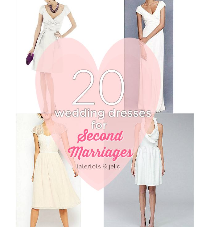 20 Wedding Dresses for a Second Wedding Courthouse Wedding